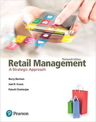 Test Bank for Retail Management A Strategic Approach 13th Edition Berman