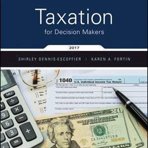 Test Bank for Taxation for Decision Makers