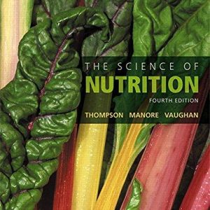 Test Bank for The Science of Nutrition 4th Edition Thompson