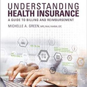 Test Bank for Understanding Health Insurance 14th Edition Green