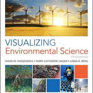 Test Bank for Visualizing Environmental Science 5th Edition Berg