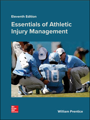 Test Bank for Essentials of Athletic Injury Management 11th Edition Prentice