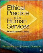 Test Bank for Ethical Practice in the Human Services From Knowing to Being D. Parsons
