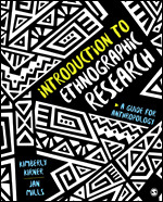 Test Bank for Introduction to Ethnographic Research A Guide for Anthropology Kirner