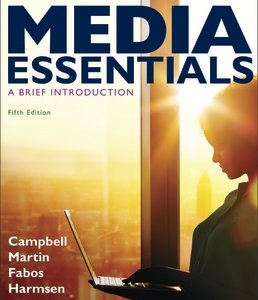 Test Bank for Media Essentials 5th Edition Campbell