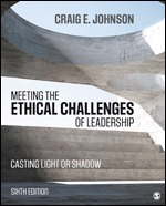 Test Bank for Meeting the Ethical Challenges of Leadership Casting Light or Shadow 6th Edition Johnson