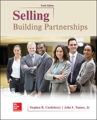 Test Bank for Selling: Building Partnerships 10th Edition Castleberry