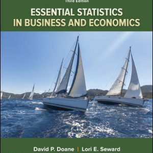 Test Bank for Essential Statistics in Business and Economics 3rd Edition Doane