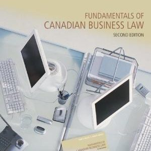 Test Bank for Fundamentals of Canadian Business Law 2nd Edition Willes