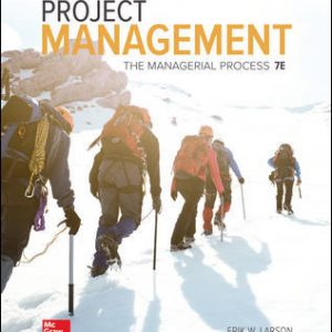 Test Bank for Project Management: The Managerial Process 7th Edition Larson