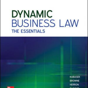 Test Bank for Dynamic Business Law: The Essentials 4th Edition Kubasek