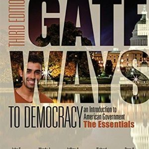 Test Bank for Gateways to Democracy the Essentials 3rd Edition Geer