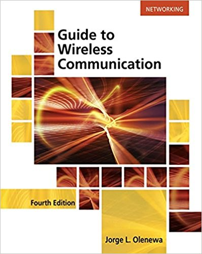 Test Bank for Guide to Wireless Communications 4th Edition Olenewa