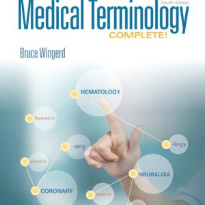 Test Bank for Medical Terminology Complete! 4th Edition Wingerd