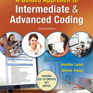Test Bank for A Guided Approach to Intermediate & Advanced Coding 2nd Edition Lame