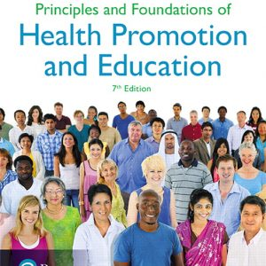 Test Bank for Principles and Foundations of Health Promotion and Education 7th Edition Cottrell