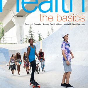 Test Bank for Health: The Basics 7th Canadian Edition Donatelle