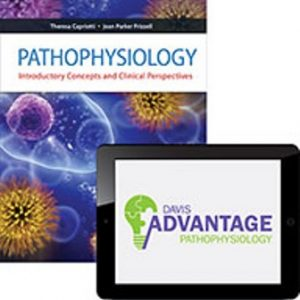 Test Bank for Davis Advantage for Pathophysiology: Introductory Concepts and Clinical Perspectives 1st Edition Capriotti