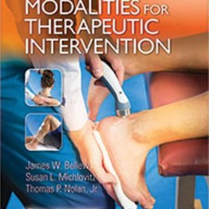 Test Bank for Michlovitz's Modalities for Therapeutic Intervention 6th Edition Bellew