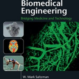 Solution Manual for Biomedical Engineering Bridging Medicine and Technology 2nd Edition Saltzman