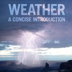 Test Bank for Weather A Concise Introduction 1st Edition Hakim