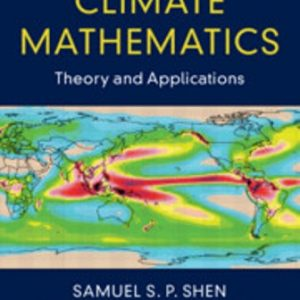 Solution Manual for Climate Mathematics Theory and Applications 1st Edition Shen