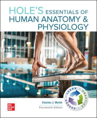 Solution Manual for Hole's Essentials of Human Anatomy & Physiology 14th Edition Welsh