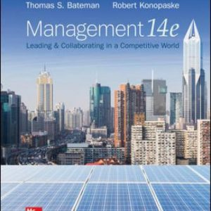 Test Bank for Management: Leading & Collaborating in a Competitive World 14th Edition Bateman