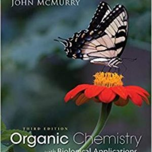 Test Bank for Organic Chemistry with Biological Applications 3rd Edition McMurry