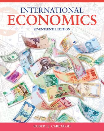 Test Bank for International Economics 17th Edition Carbaugh