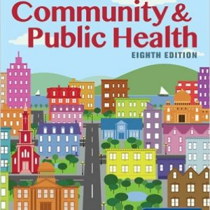 Test Bank for An Introduction to Community & Public Health 8th Edition McKenzie
