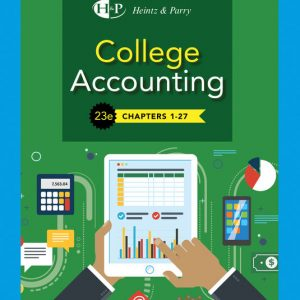 Solution Manual for College Accounting Chapters 1-27 23rd Edition Heintz
