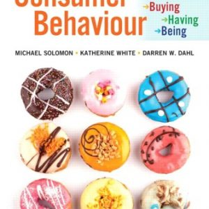 Solution Manual for Consumer Behaviour: Buying Having and Being 7th Canadian Edition Solomon