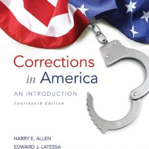 Solution Manual for Corrections in America: An Introduction 14th Edition Allen