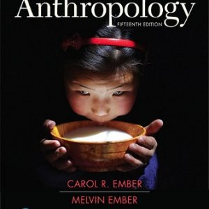 Solution Manual for Cultural Anthropology 15th Edition Ember