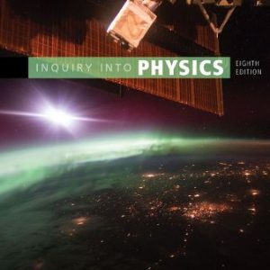 Solution Manual for Inquiry into Physics 8th Edition Ostdiek