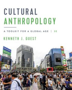 Solution Manual for Cultural Anthropology 3rd Edition Guest