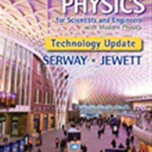 Solution Manual for Physics for Scientists and Engineers with Modern Physics Technology 9th Edition Serway