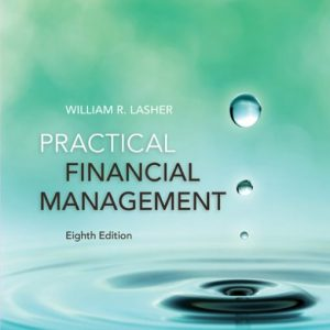 Solution Manual for Practical Financial Management 8th Edition Lasher