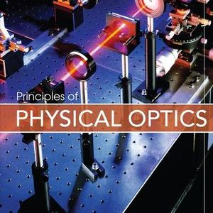 Solution Manual for Principles of Physical Optics 1st Edition Bennett