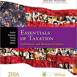 Solution Manual for South-Western Federal Taxation 2016 Essentials of Taxation Individuals and Business Entities 19th Edition Raabe