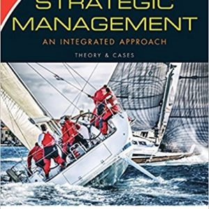 Solution Manual for Strategic Management: Theory & Cases: An Integrated Approach 12th Edition Hill