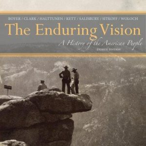 Solution Manual for The Enduring Vision A History of the American People 8th Edition Boyer