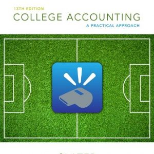 Test Bank for College Accounting: A Practical Approach 13th Edition Slater