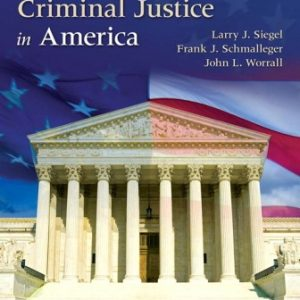 Test Bank for Courts and Criminal Justice in America 3rd Edition Siegel