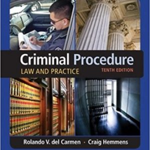 Test Bank for Criminal Procedure Law and Practice 10th Edition Carmen