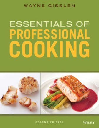 Test Bank for Essentials of Professional Cooking 2nd Edition Gisslen