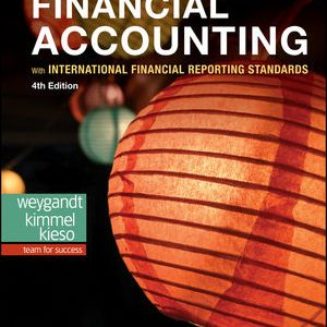 Test Bank for Financial Accounting with International Financial Reporting Standards 4th Edition Weygandt