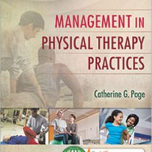 Test Bank for Management in Physical Therapy Practices 2nd Edition Page