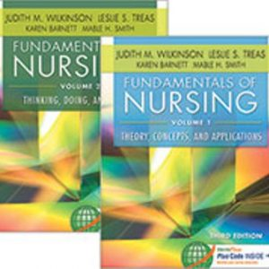 Test Bank for Fundamentals of Nursing (Two Volume Set) 3rd Edition Wilkinson